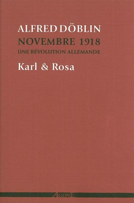 KARL & ROSA - NOVEMBRE 1918. UNE REVOLUTION ALLEMANDE (TOME IV)