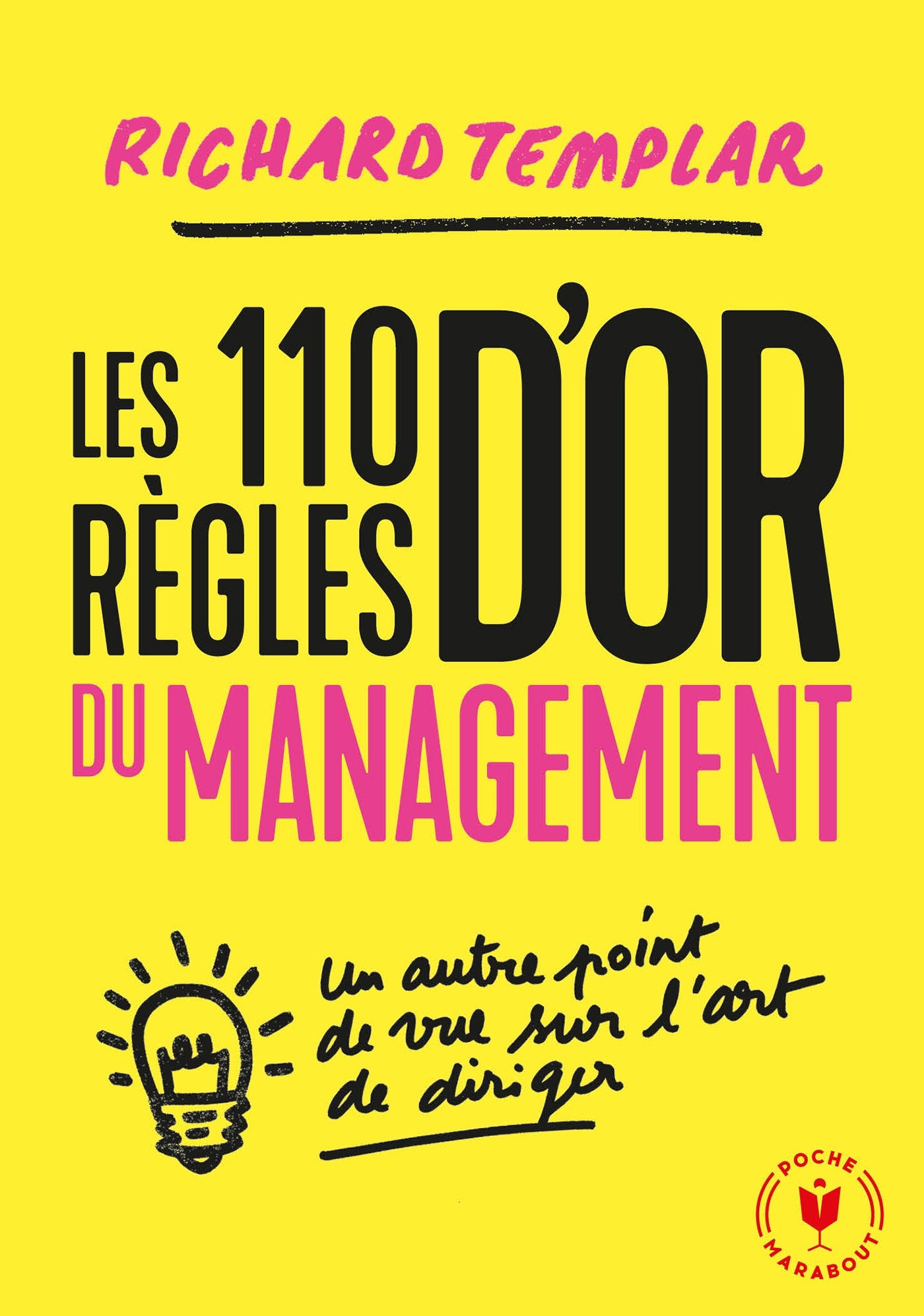 LES 110 REGLES D'OR DU MANAGEMENT