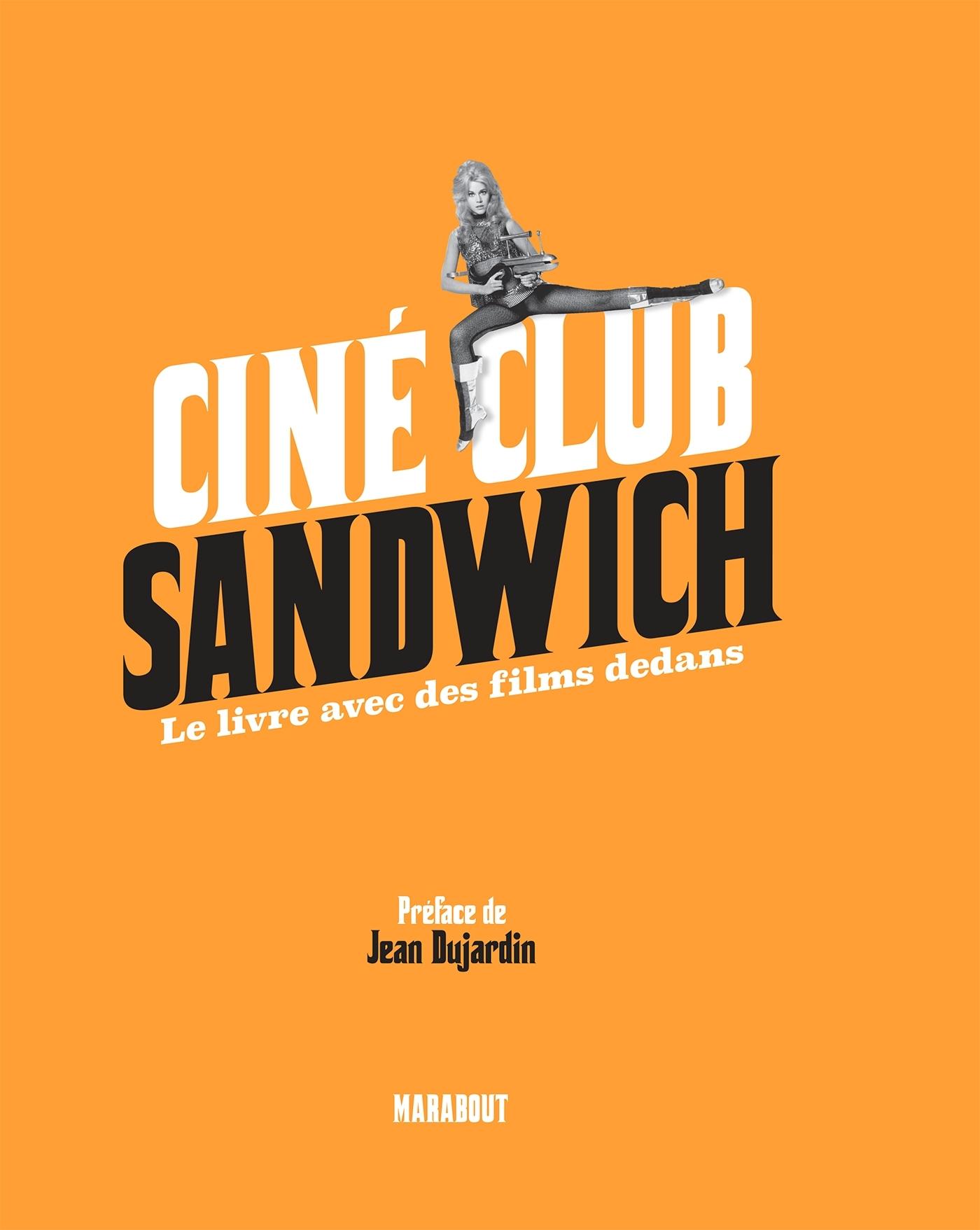 CINE CLUB SANDWICH - LE LIVRE AVEC DES FILMS DEDANS