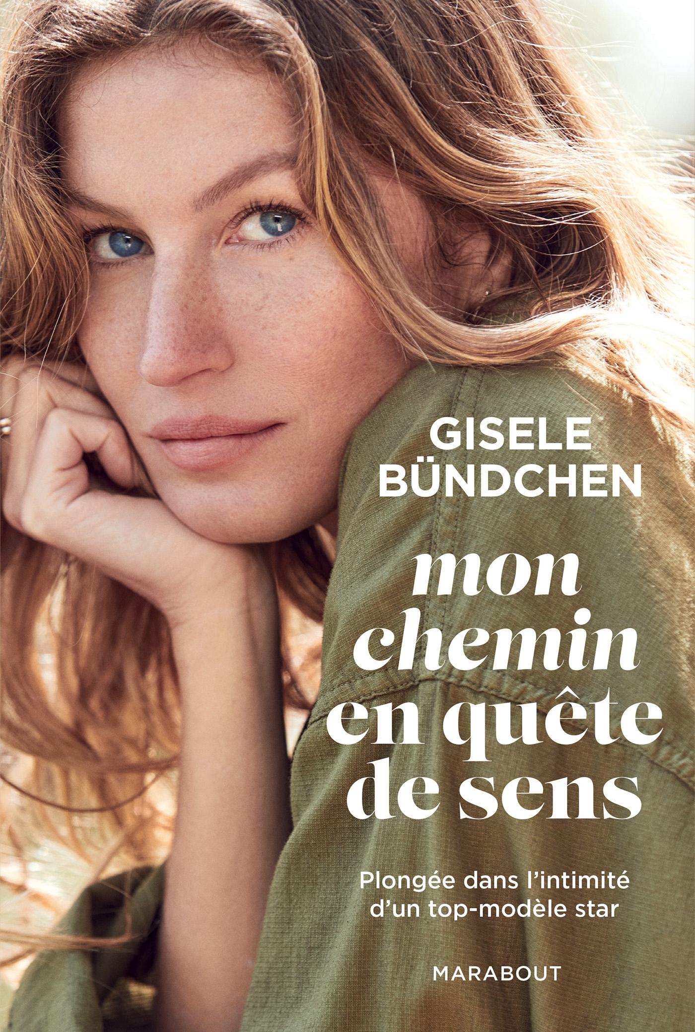 MON CHEMIN EN QUETE DE SENS - PLONGEE DANS L'INTIMITE D'UN TOP-MODELE STAR