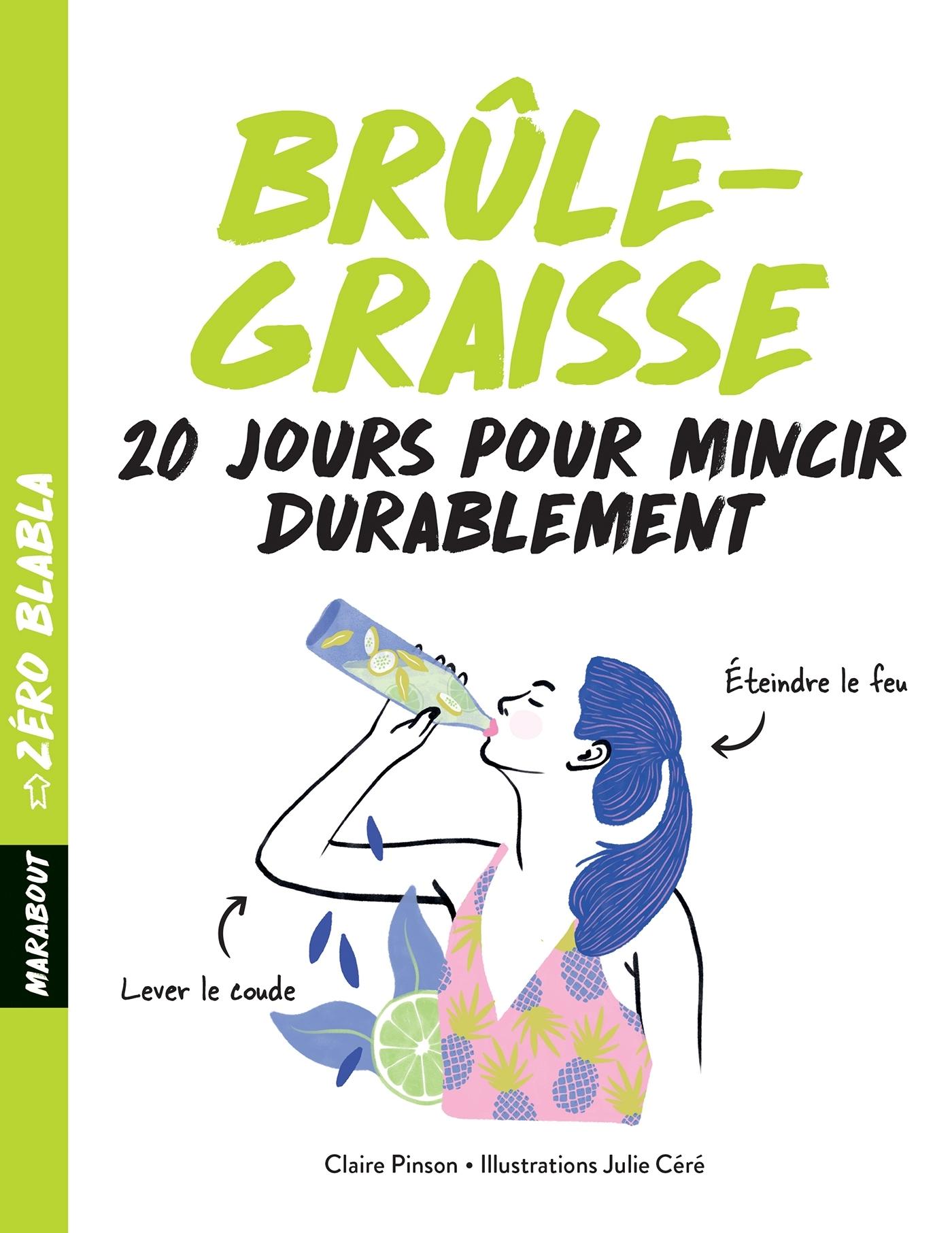 ZERO BLABLA : BRULE-GRAISSE - 3 SEMAINES POUR FAIRE FONDRE SA CELLULITE