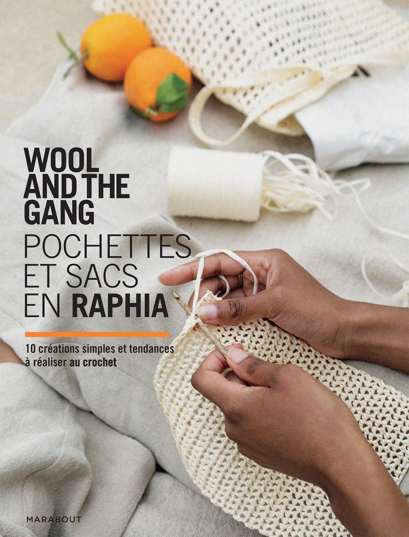 WOOL AND THE GANG : POCHETTES ET SACS EN RAPHIA