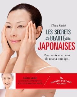 CARNETS DE STYLE - LES SECRETS DE BEAUTE DES JAPONAISES