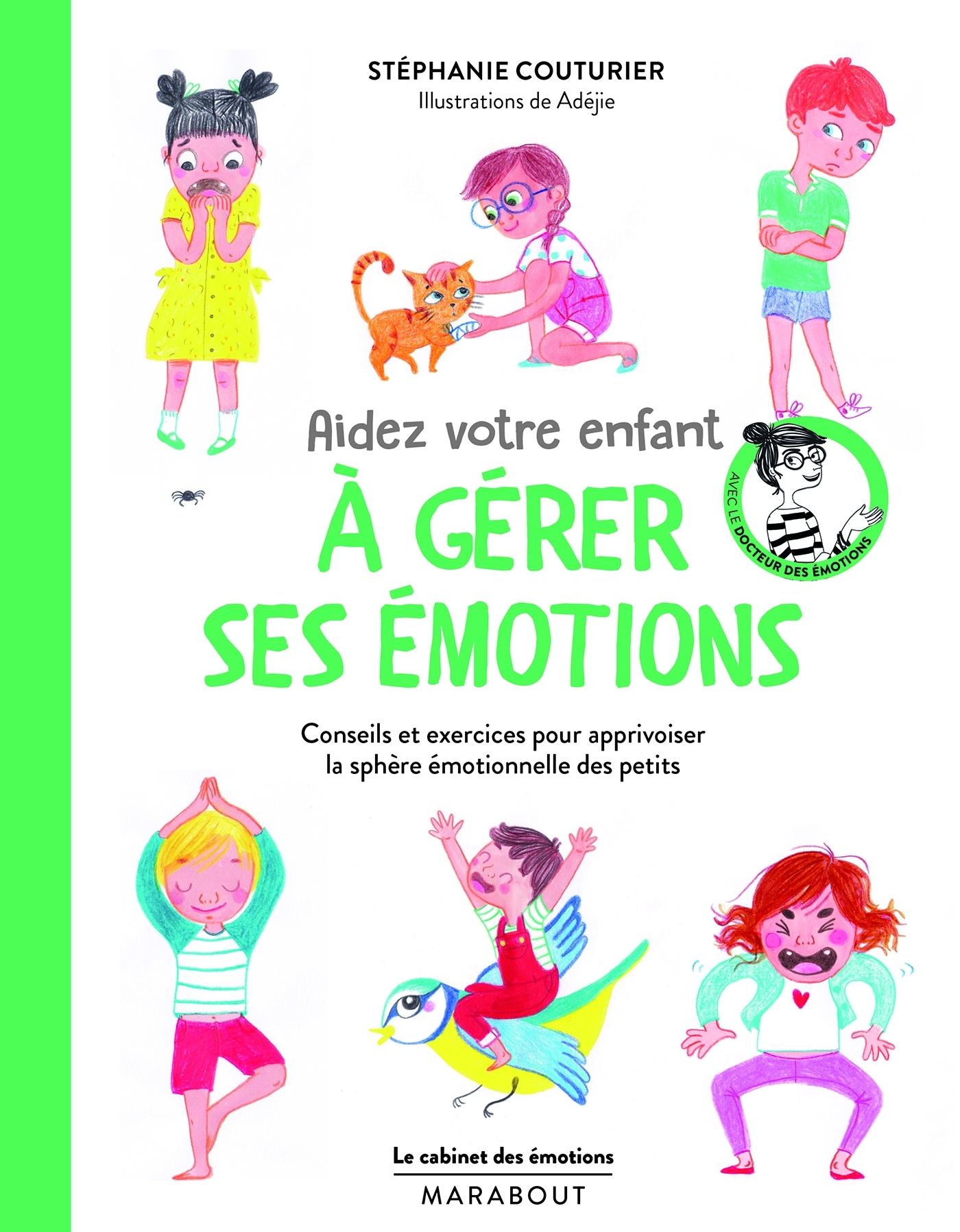 AIDEZ VOTRE ENFANT A GERER SES EMOTIONS - LA COMPILE DU CAHIER DES EMOTIONS