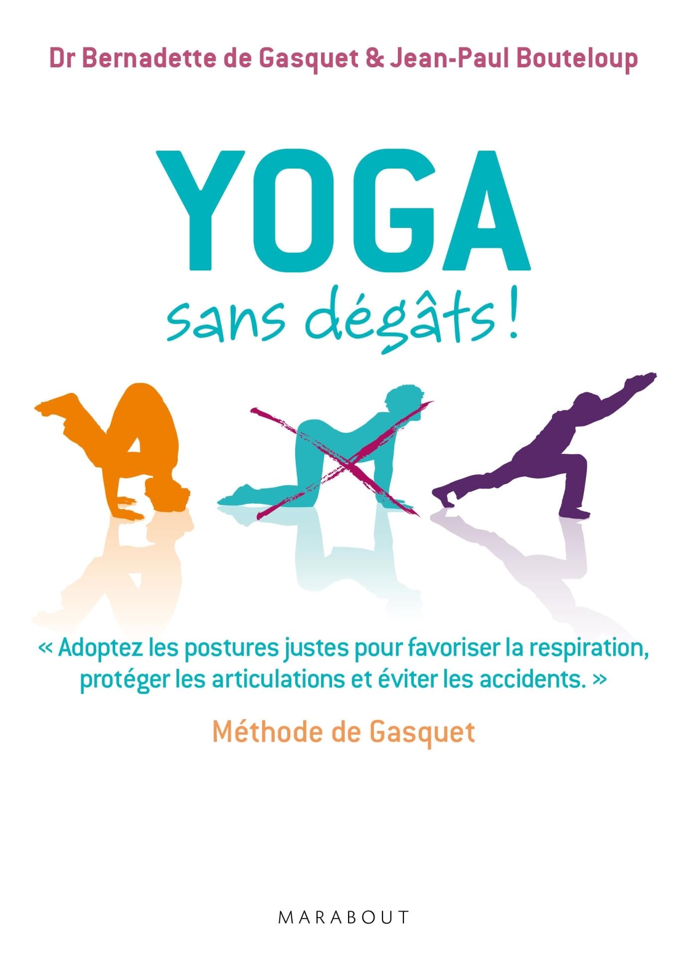 YOGA SANS DEGATS - METHODE DE GASQUET