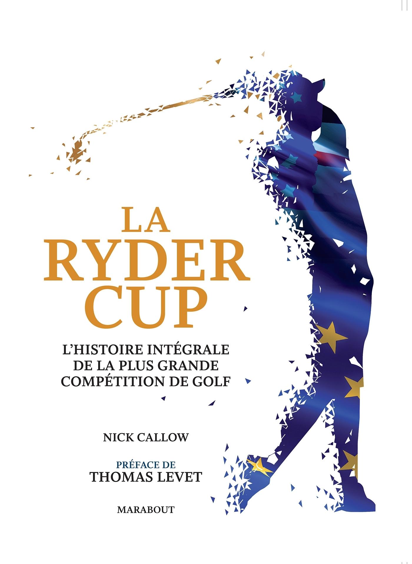 RYDER CUP - L'EVENEMENT SPORTIF DE L'ANNEE