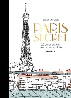 PARIS SECRET - 20 CARTES POSTALES A COLORIER