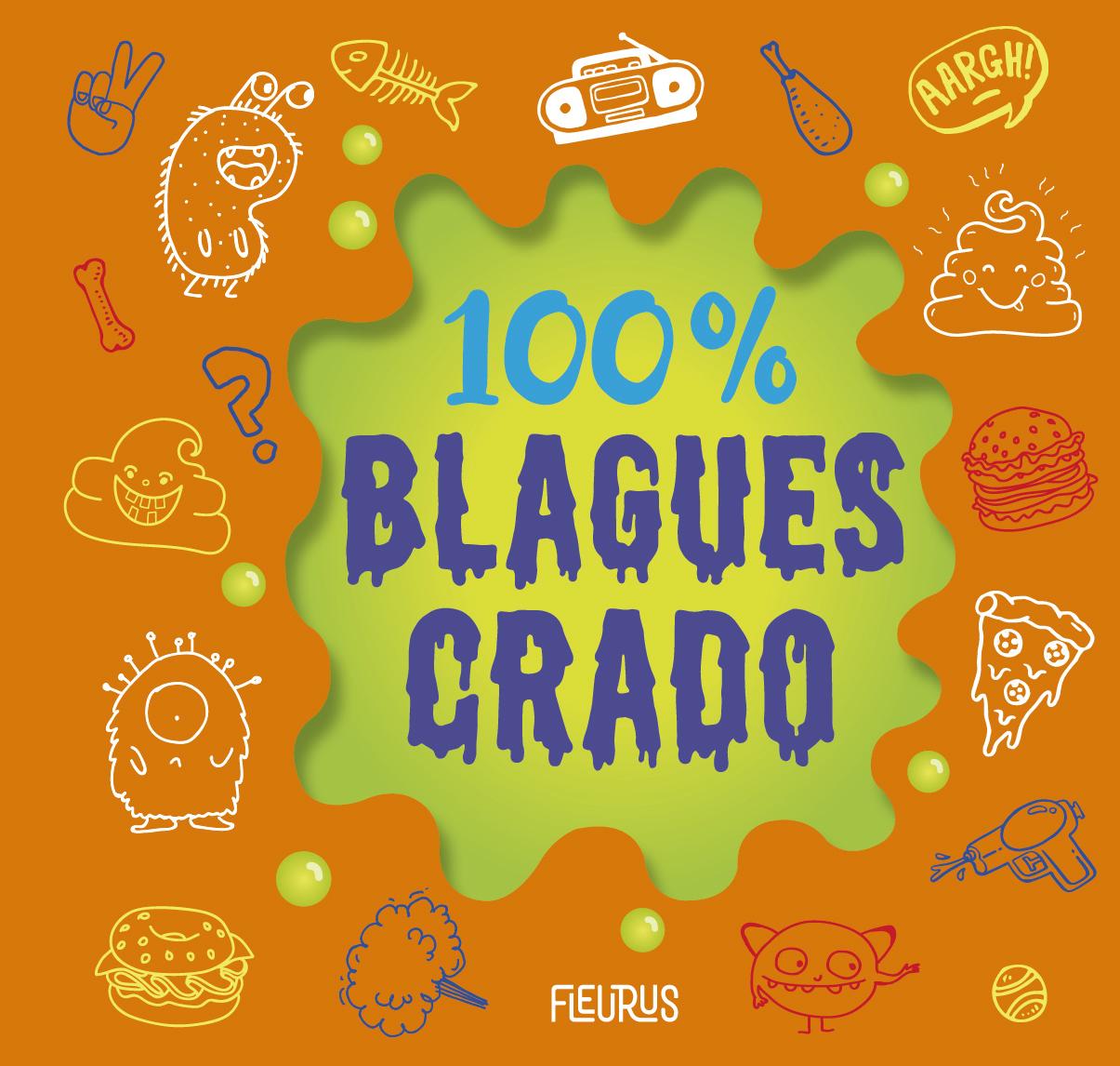 100% BLAGUES CRADO