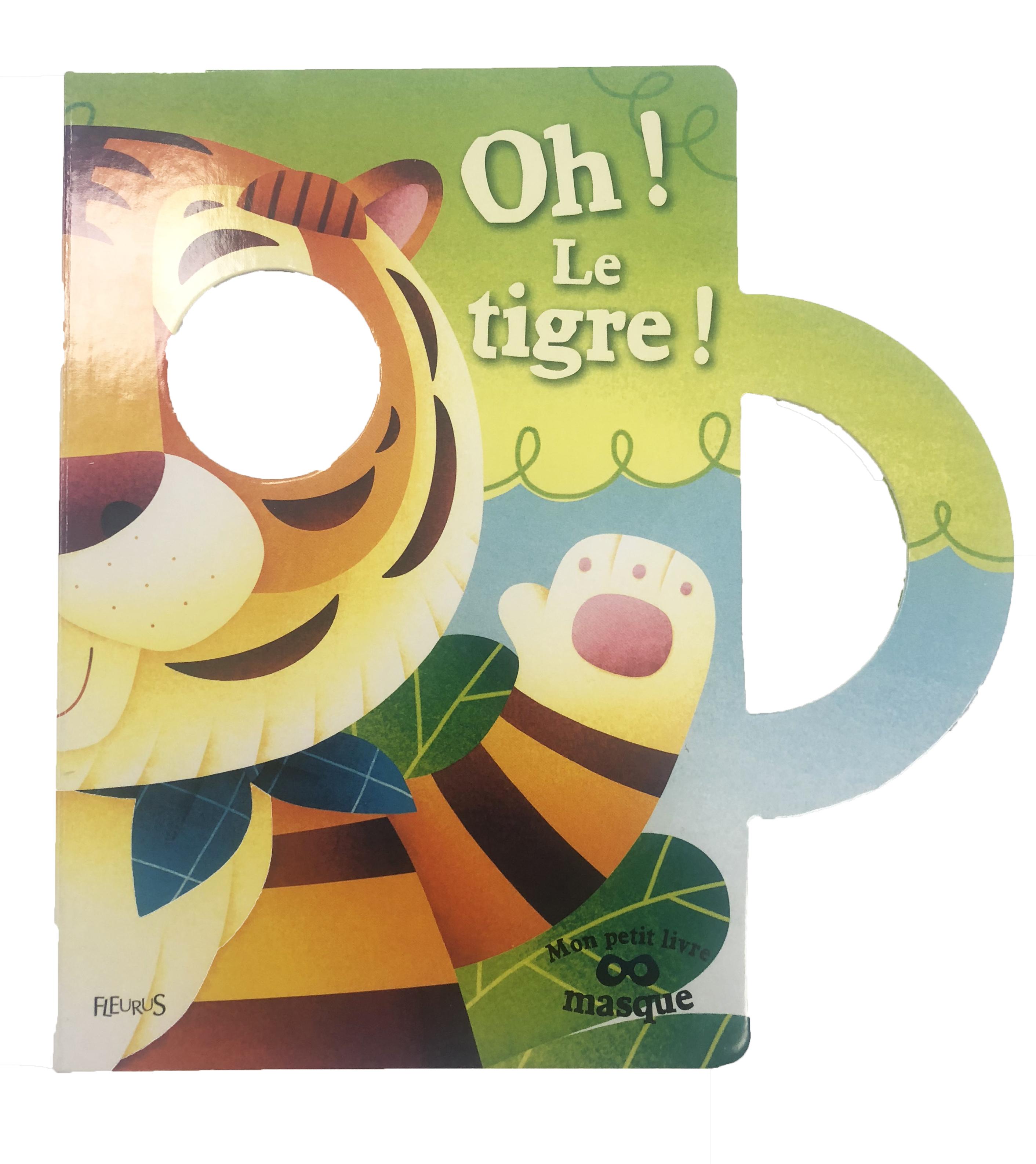 OH ! LE TIGRE !