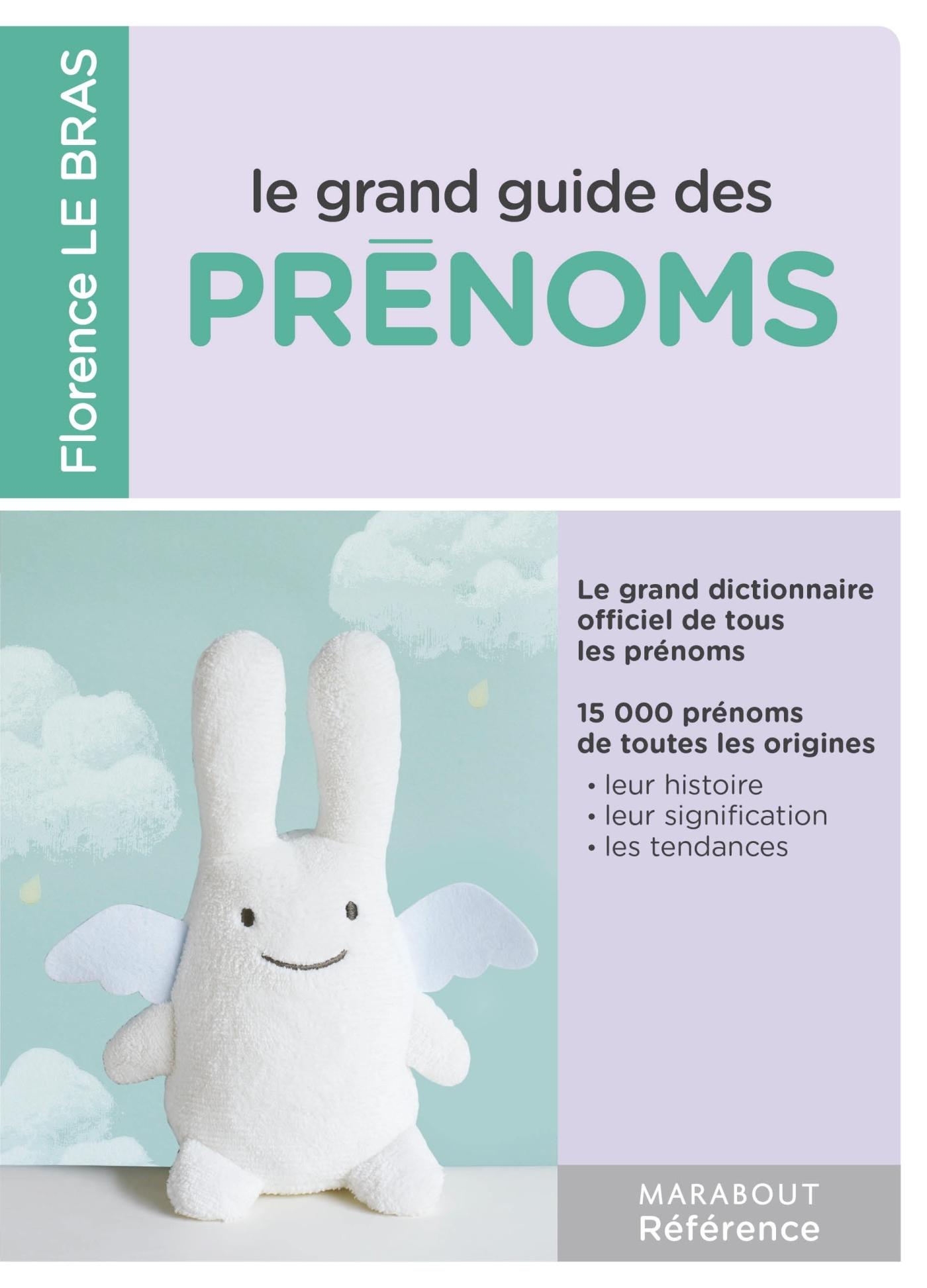 LE GRAND GUIDE DES PRENOMS