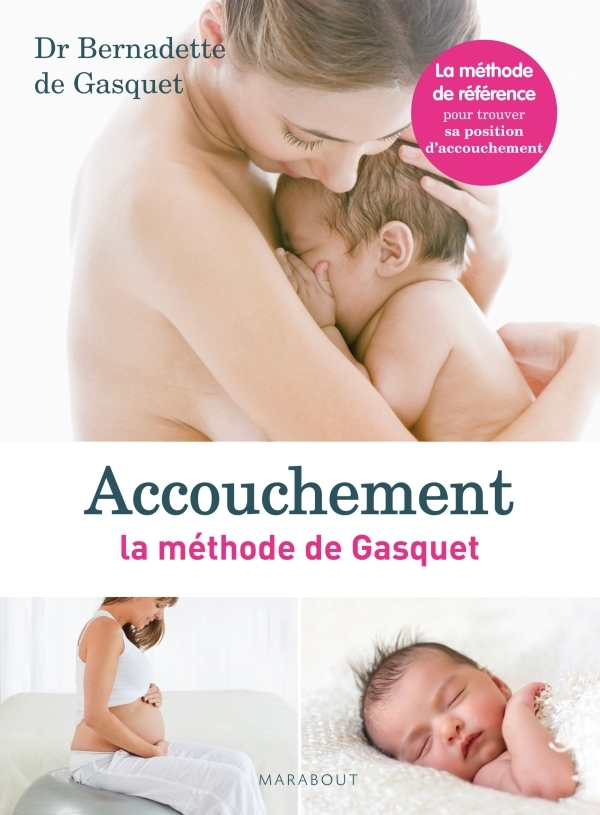 ACCOUCHEMENT LA METHODE DE GASQUET