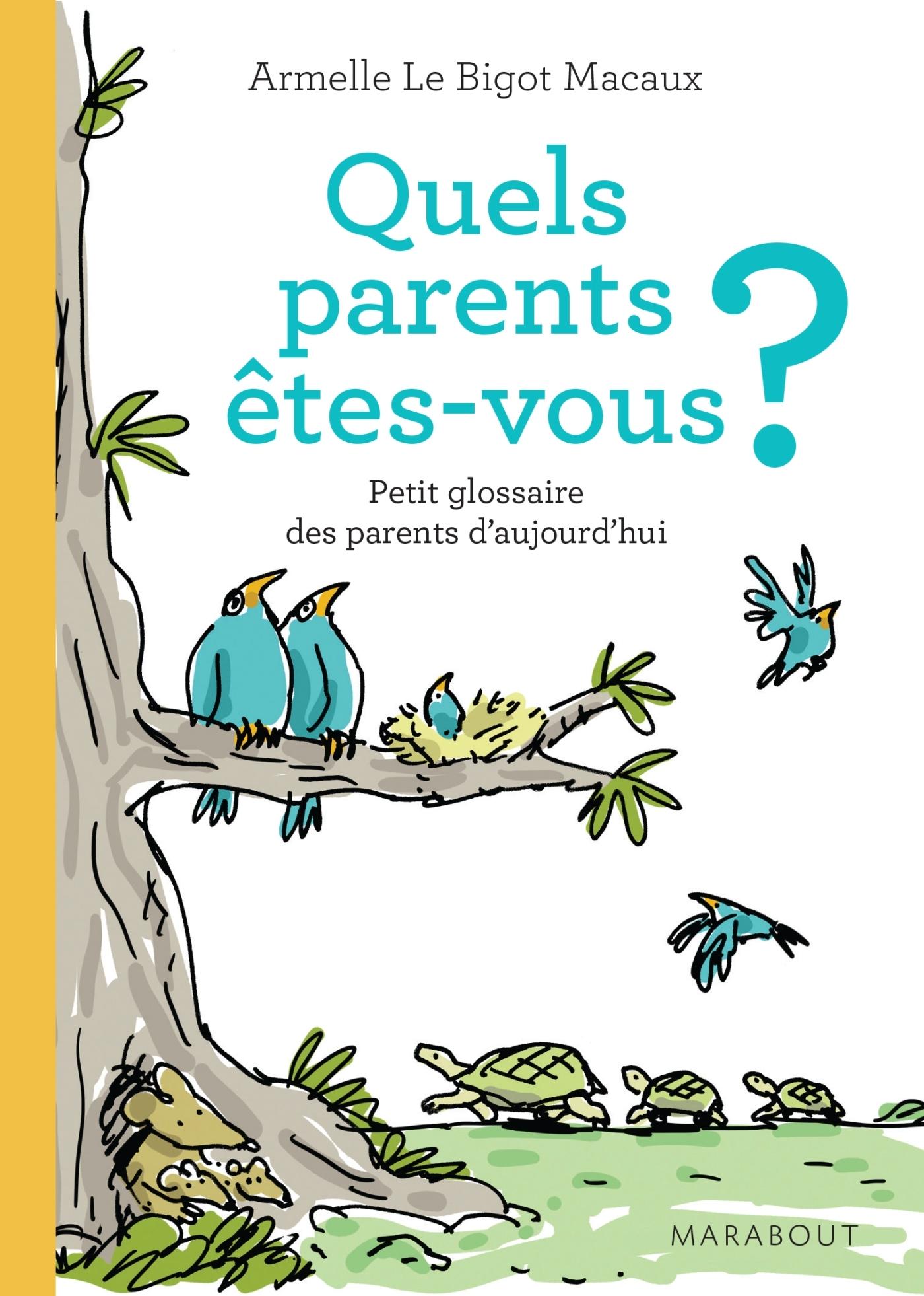 QUEL PARENT ETES VOUS ?