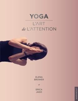 YOGA - L'ART DE L'ATTENTION