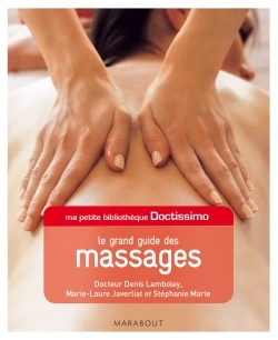 MA PETITE BIBLIOTHEQUE DOCTISSIMO : LE GRAND GUIDE DES MASSAGES