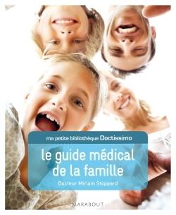 MA PETITE BIBLIOTHEQUE DOCTISSIMO: LE GUIDE MEDICAL DE LA FAMILLE