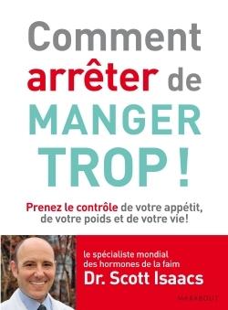 COMMENT ARRETER DE MANGER TROP E
