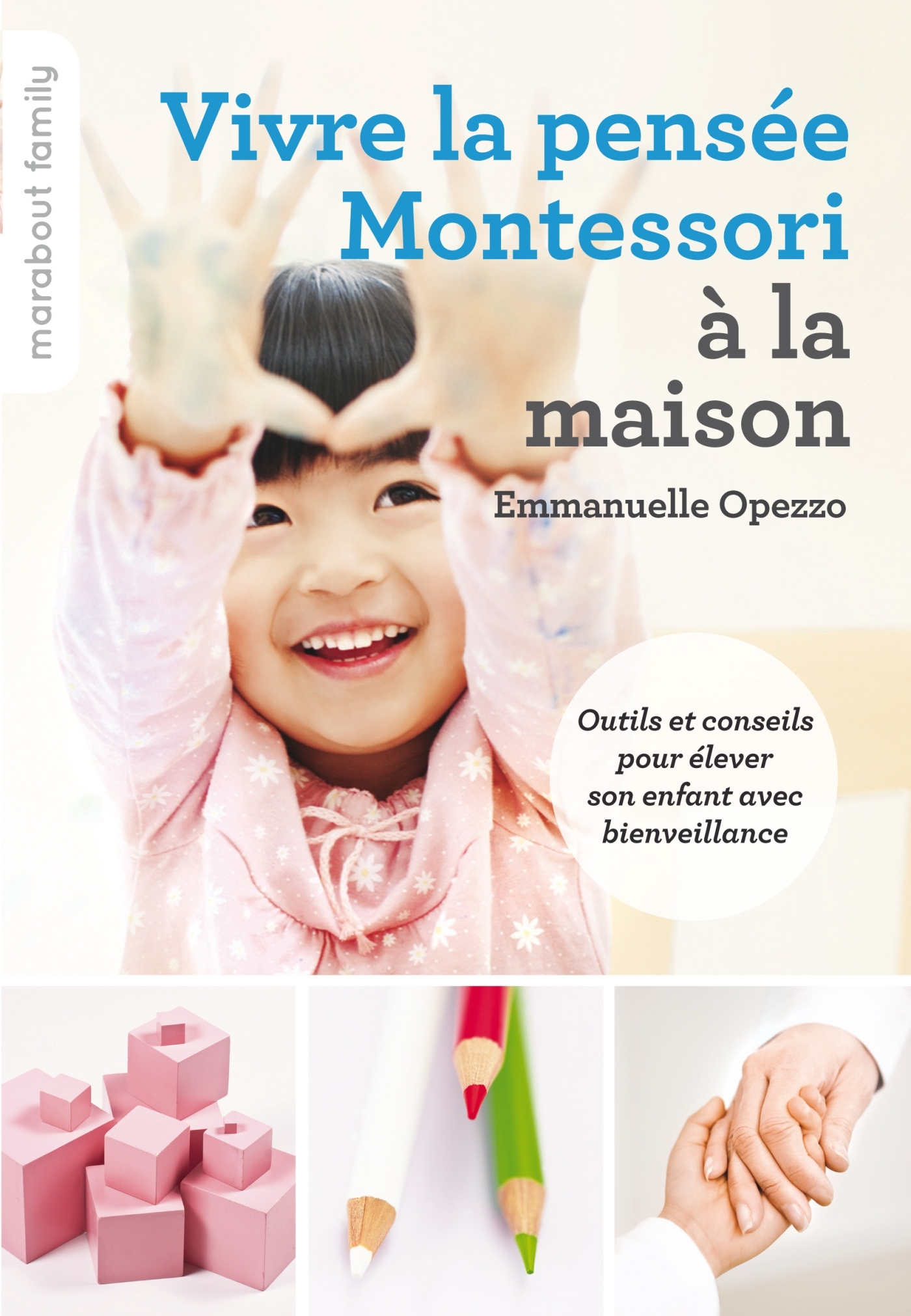 VIVRE LA PENSEE MONTESSORI A LA MAISON