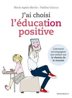 J'AI CHOISI L'EDUCATION POSITIVE