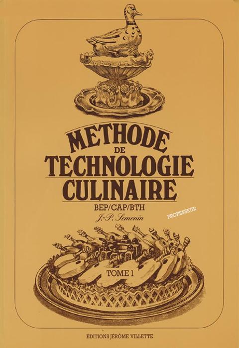 METHODES DE TECHNOLOGIE CULINAIRE T1 PROFESSEUR