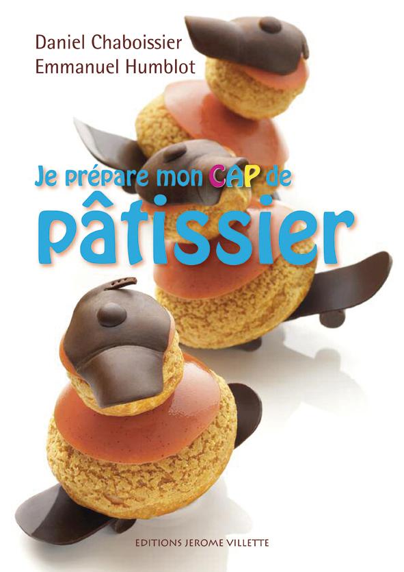 JE PREPARE MON CAP DE PATISSIER