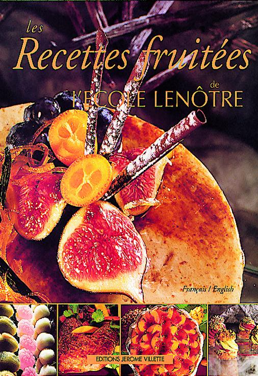 RECETTES FRUITEES DE L'ECOLE LENOTRE (LES)