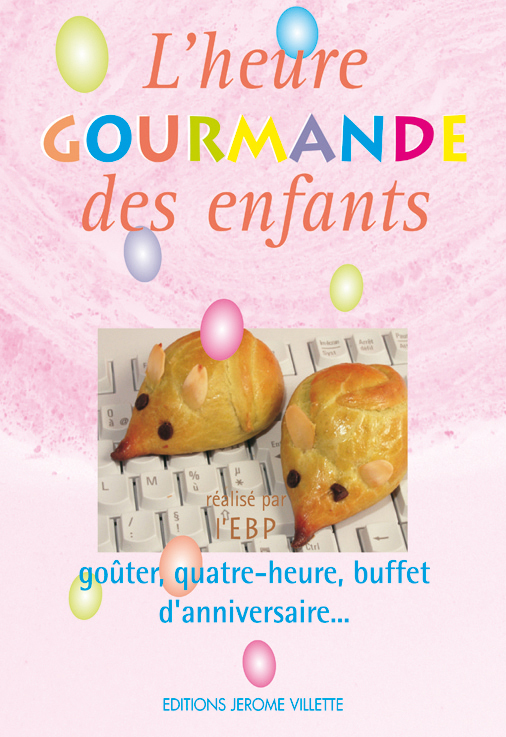 HEURE GOURMANDE DES ENFANTS (L)