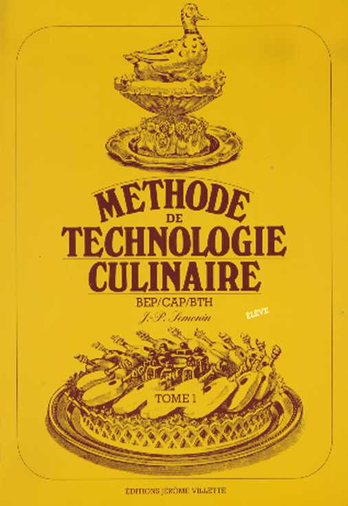 METHODE DE TECHNOLOGIE CULINAIRE T1 BEP CAP BTH ELEVE