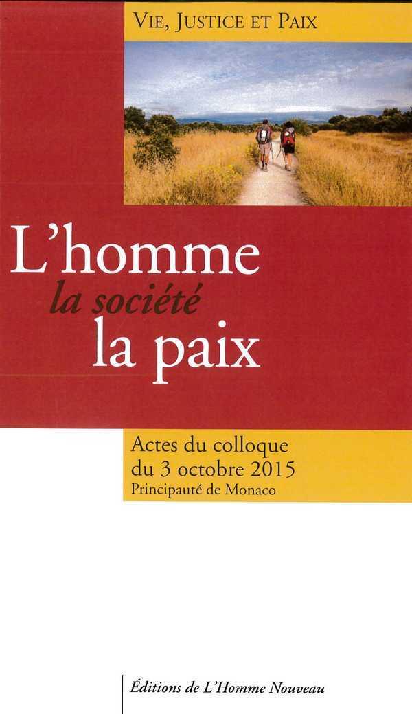 L'HOMME, LA SOCIETE, LA PAIX