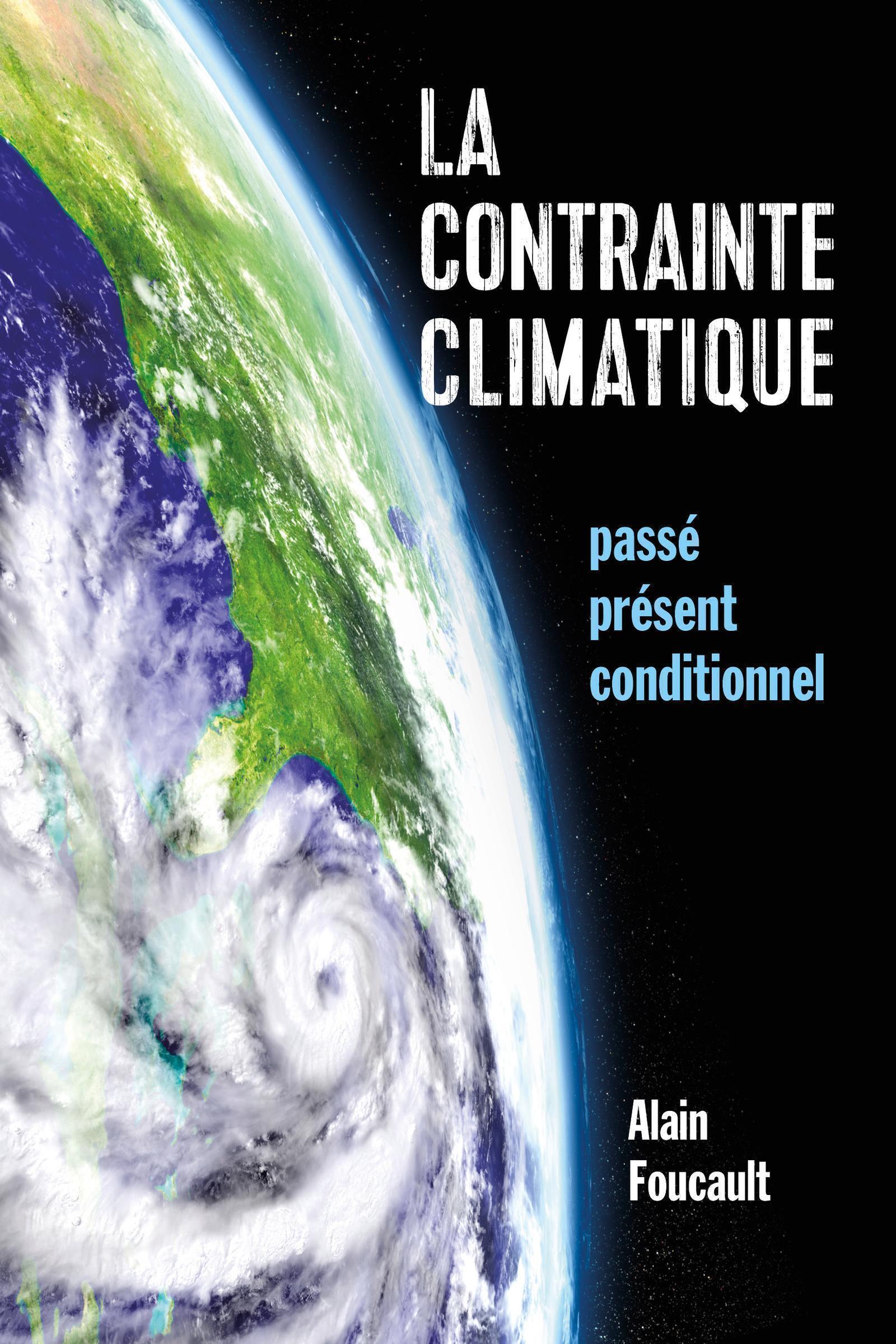 LA CONTRAINTE CLIMATIQUE - PASSE PRESENT CONDITIONNEL