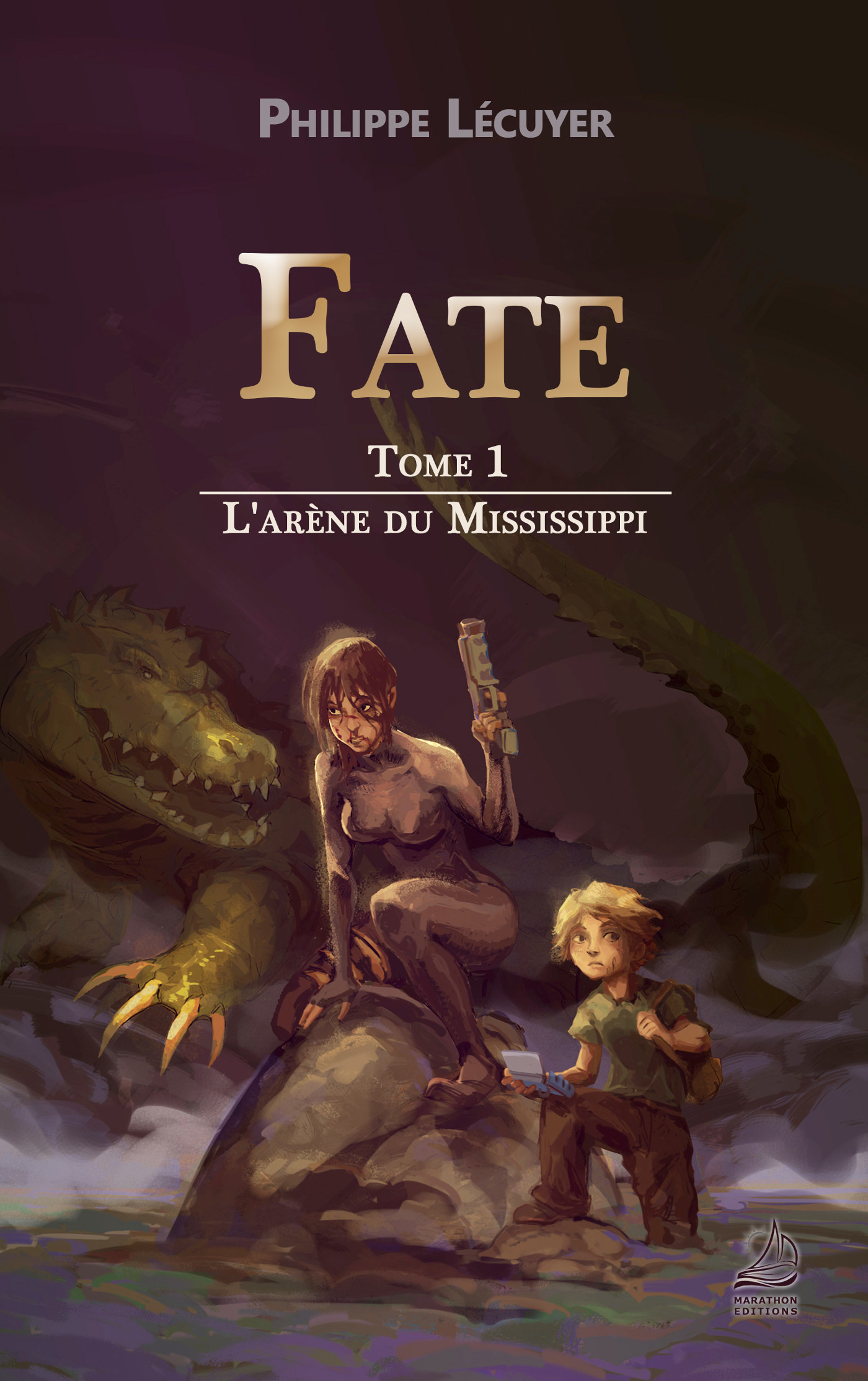 FATE - T01 - L'ARENE DU MISSISSIPPI