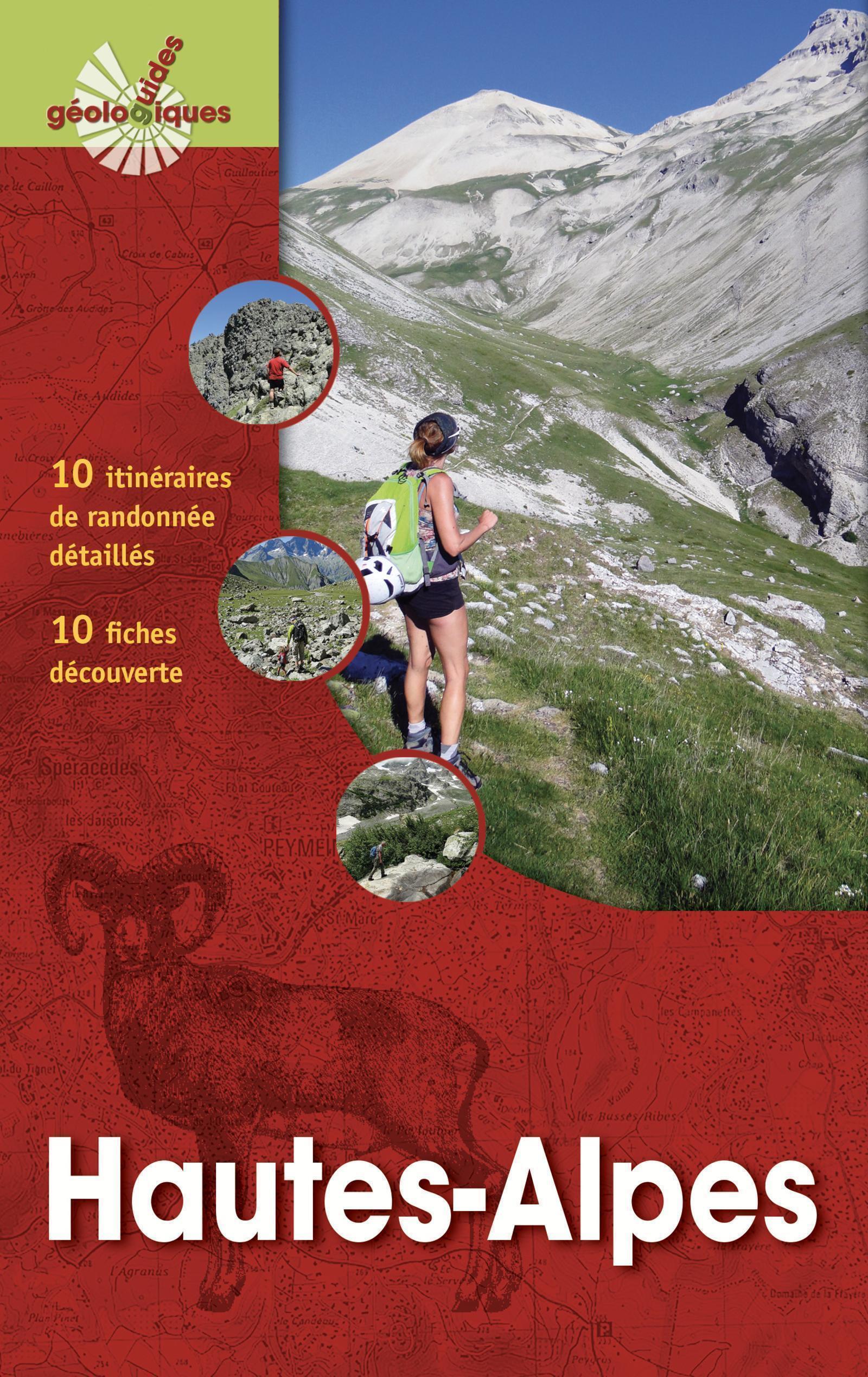 HAUTES-ALPES - PARC NATIONAL DES ECRINS  10 ITINERAIRES DE RANDONNEE DETAILLES  13 FICHES DECOU