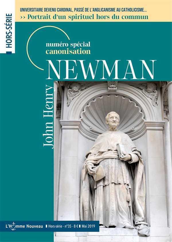 JOHN HENRY NEWMAN - HORS-SERIE L'HOMME NOUVEAU N  35