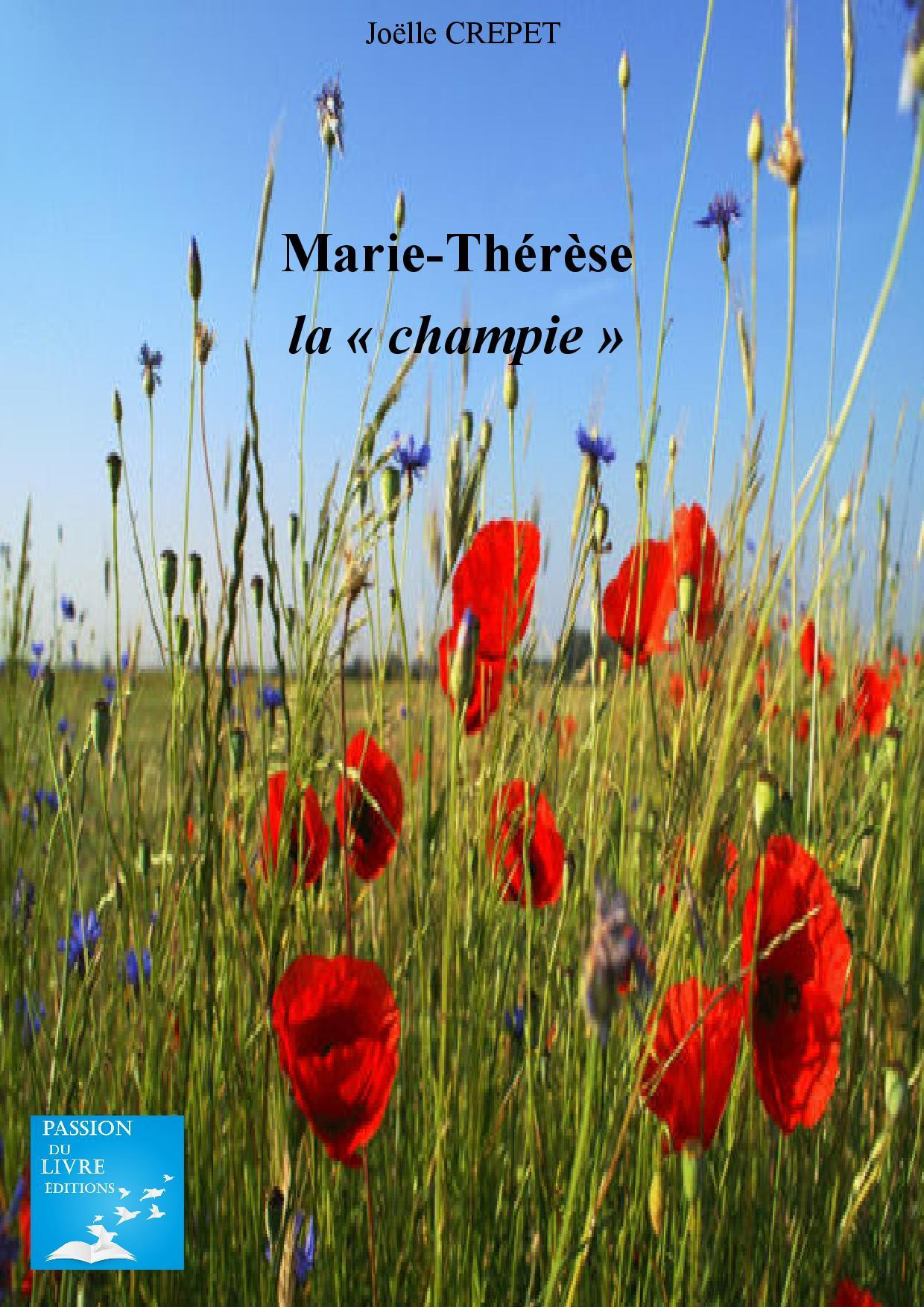 "MARIE-THERESE- ""LA CHAMPIE"""