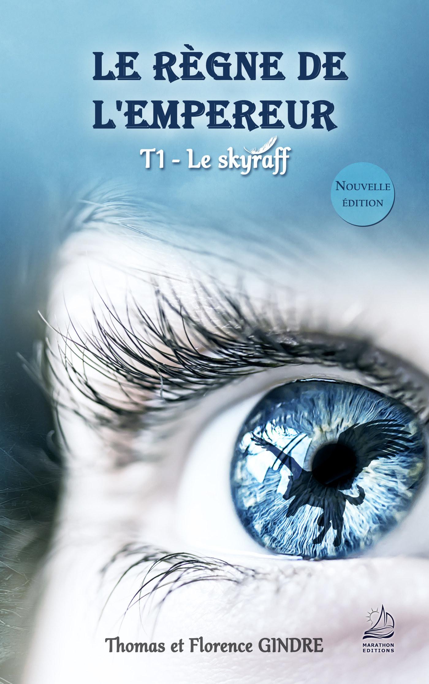 LE REGNE DE L'EMPEREUR - T01 - LE SKYRAFF