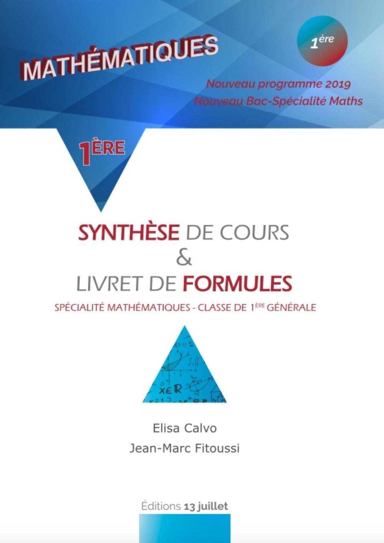 MATHEMATIQUE 1ERE - SYNTHESE DE COURS ET LIVRET DE FORMULES