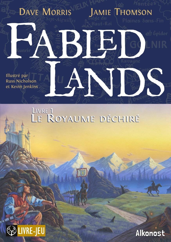 FABLED LANDS 1 : LE ROYAME DECHIRE