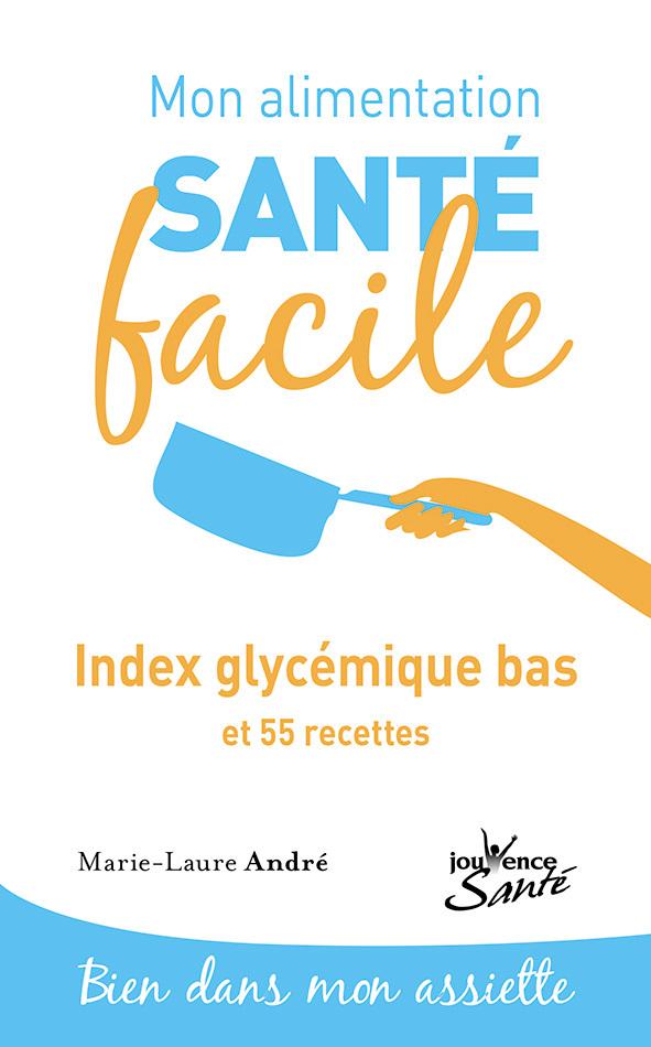 ALIMENTATION SANTE FACILE INDEX GLYCEMIQUE BAS (MON)