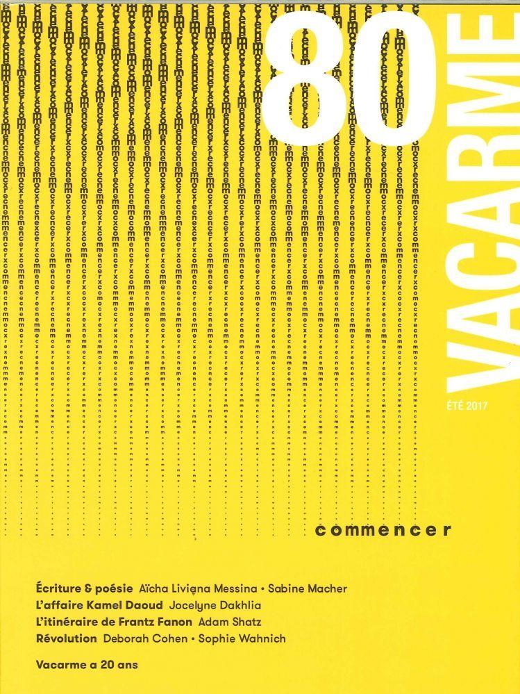 "VACARME N 80 CHANTIER ""COMMENCER"" ETE 2017"