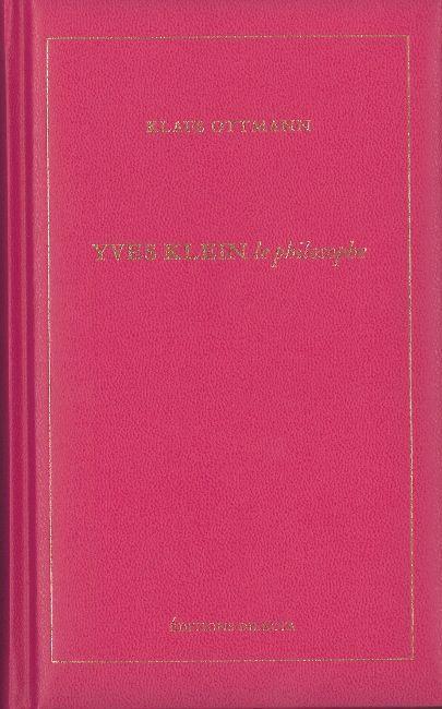 YVES KLEIN,LE PHILOSOPHE
