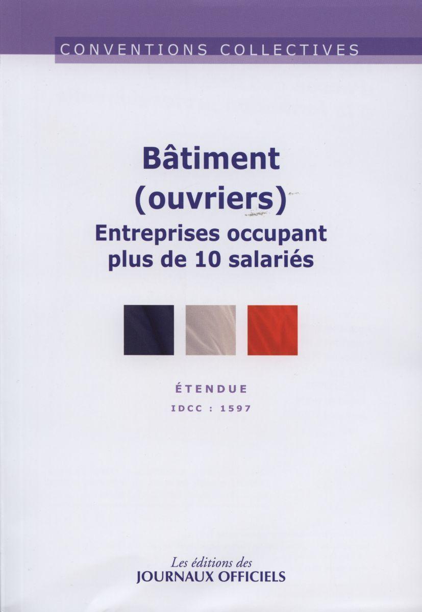 BATIMENT (OUVRIERS) ENTREPRISES OCCUPANT PLUS DE 10 SALARIES - CC N 3258 (10ED) - ETENDUE IDCC: 1597