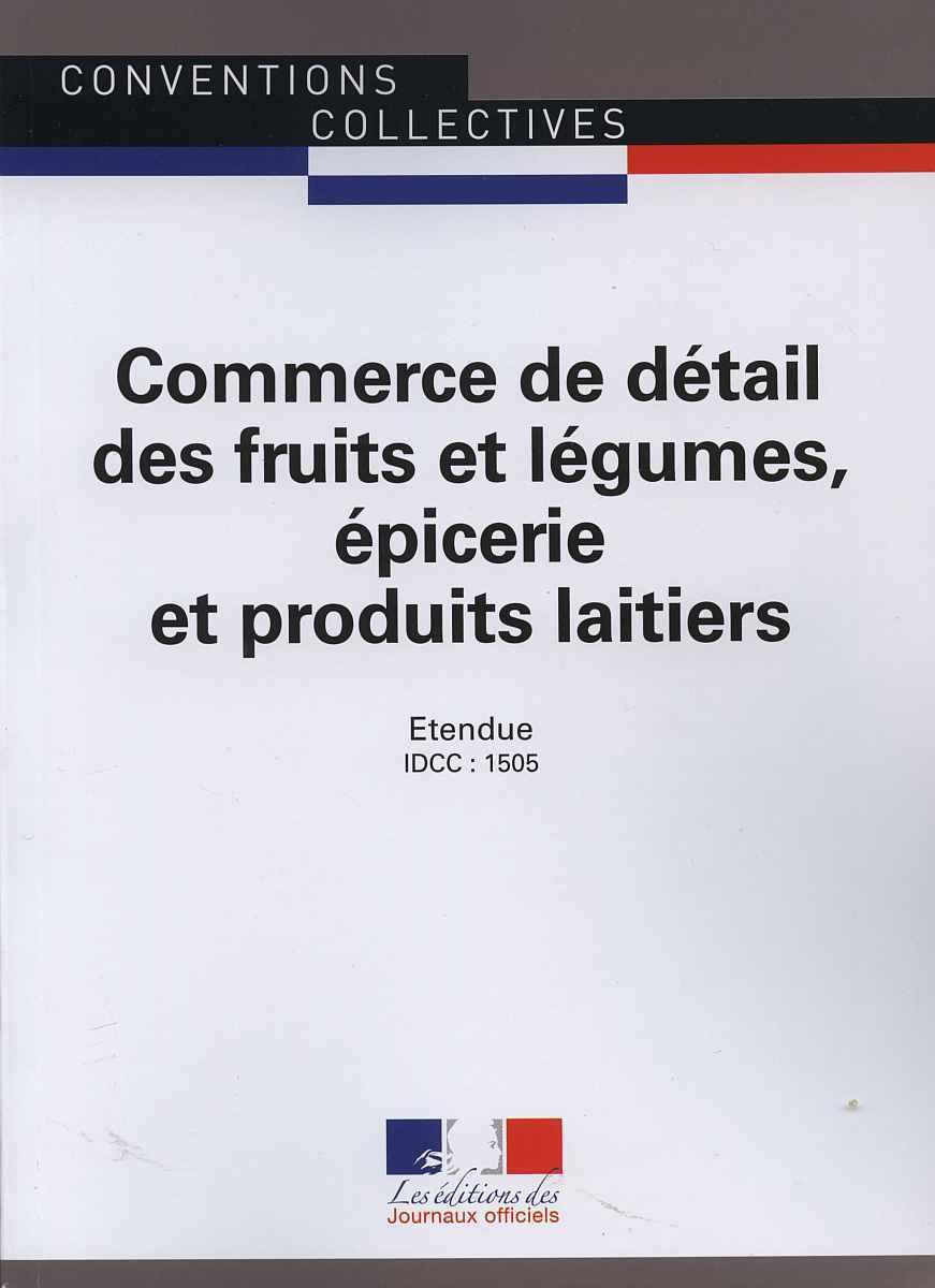 COMMERCE DE DETAIL DES FRUITS ET LEGUMES, EPICERIE ET PRODUITS LAITIERS-CC3244