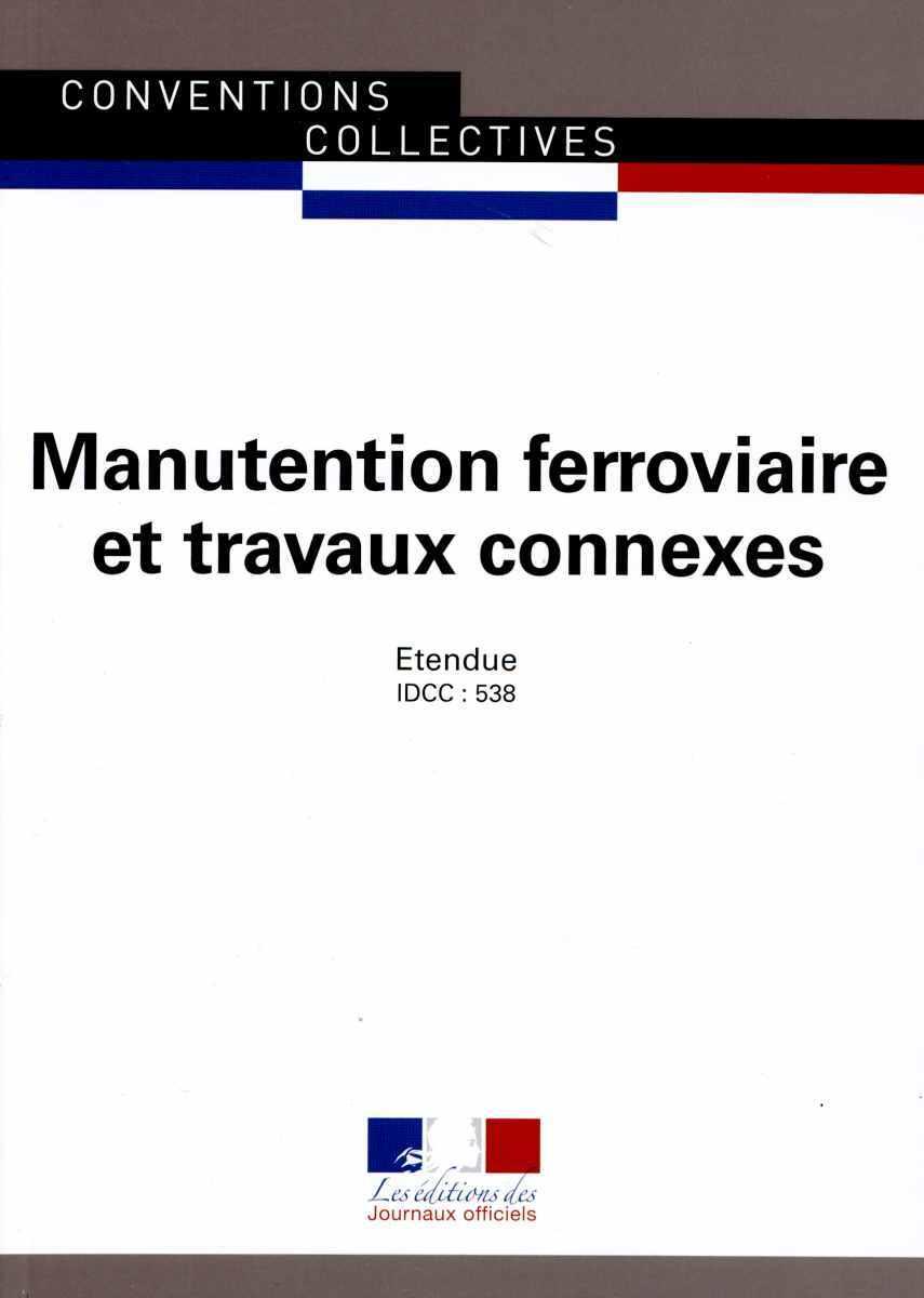 MANUTENTION FERROVIAIRE ET TRAVAUX CONNEXES - CCN N 3170 - 8 EME EDITION