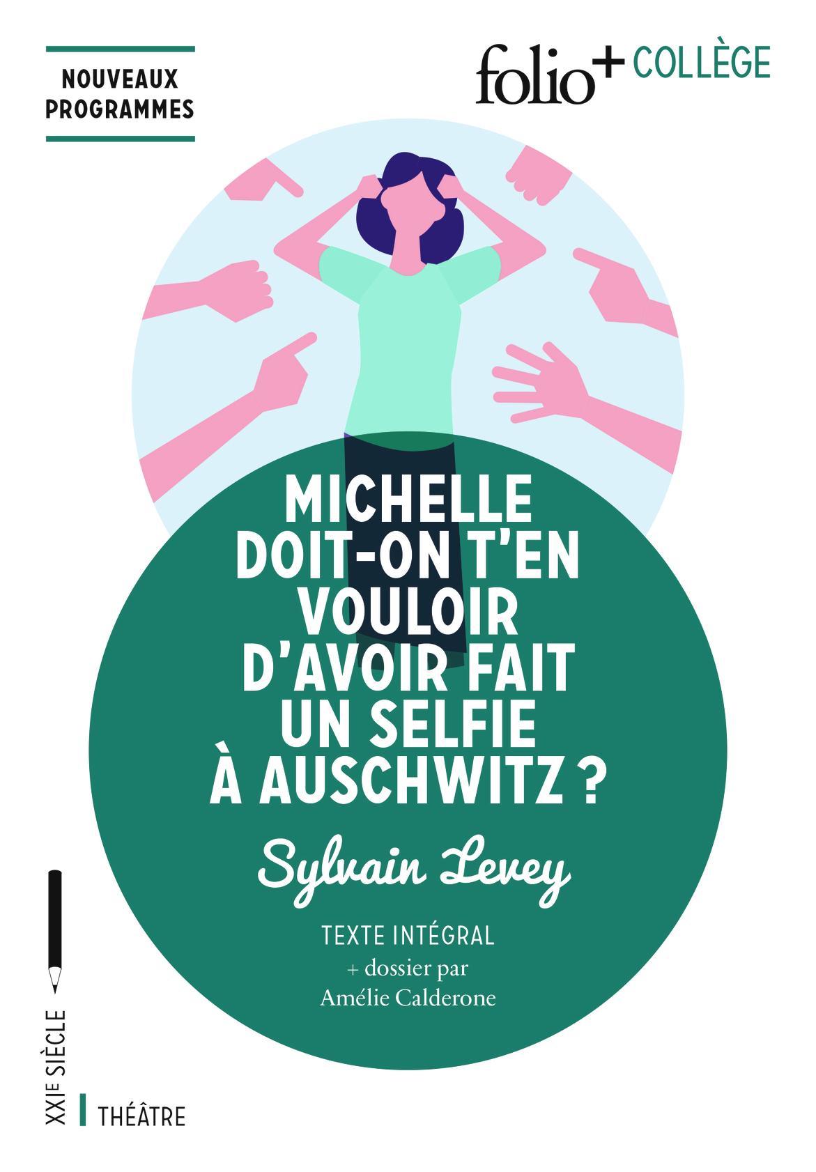 MICHELLE DOIT-ON T'EN VOULOIR D'AVOIR FAIT UN SELFIE A AUSCHWITZ ?