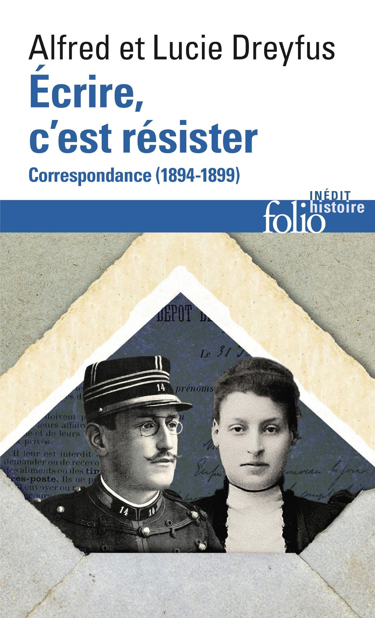 ECRIRE, C'EST RESISTER - CORRESPONDANCE (1894-1899)