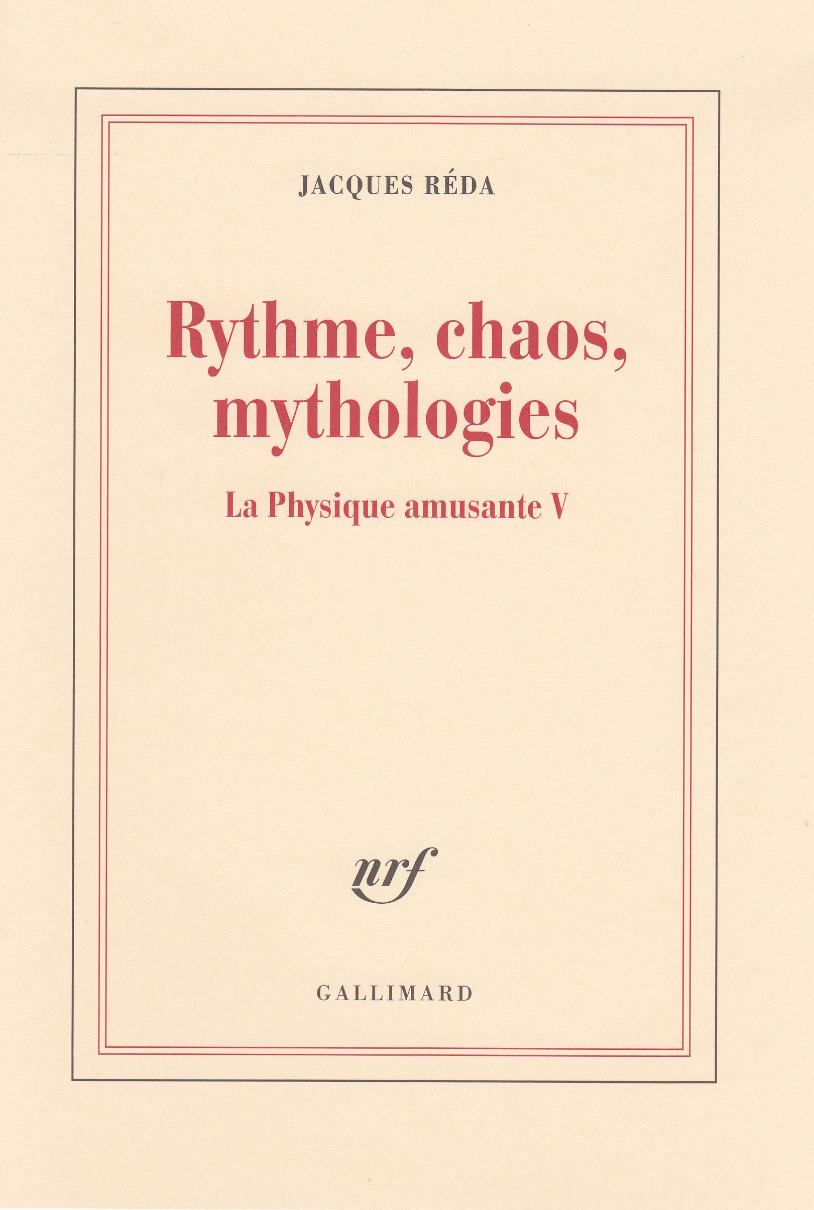 LA PHYSIQUE AMUSANTE, V : RYTHME, CHAOS, MYTHOLOGIES - LA PHYSIQUE AMUSANTE V