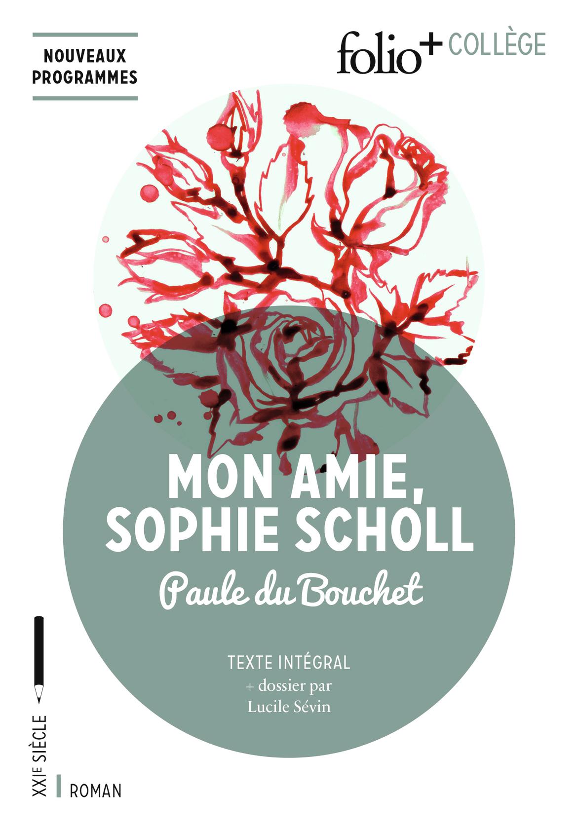 MON AMIE SOPHIE SCHOLL