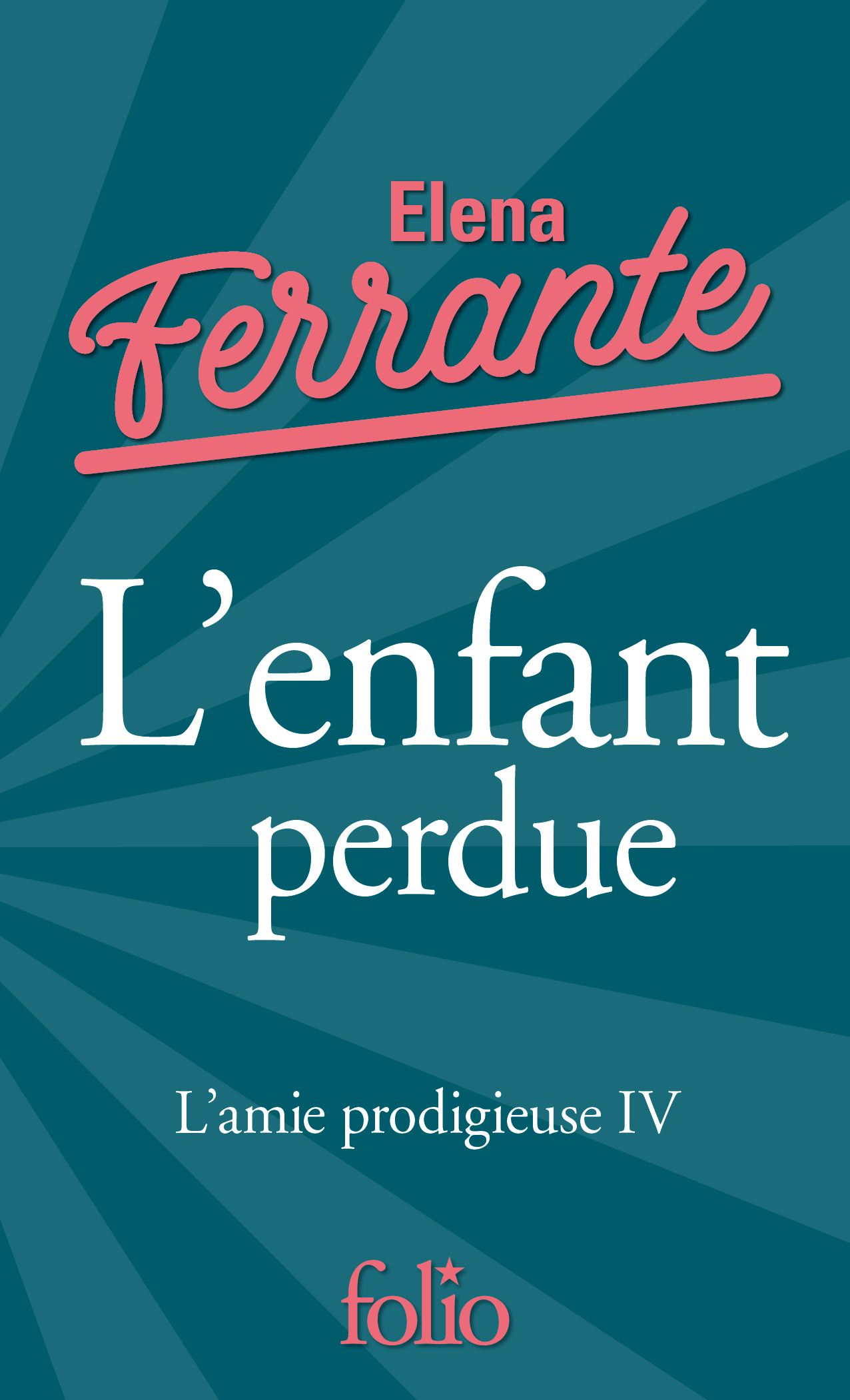 L'AMIE PRODIGIEUSE, IV : L'ENFANT PERDUE - L'AMIE PRODIGIEUSE IV