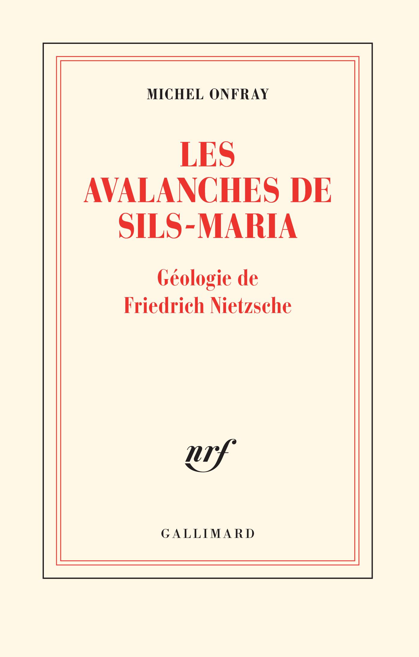 LES AVALANCHES DE SILS-MARIA - GEOLOGIE DE FREDERIC NIETZSCHE