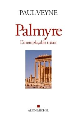 PALMYRE, L'IRREMPLACABLE TRESOR