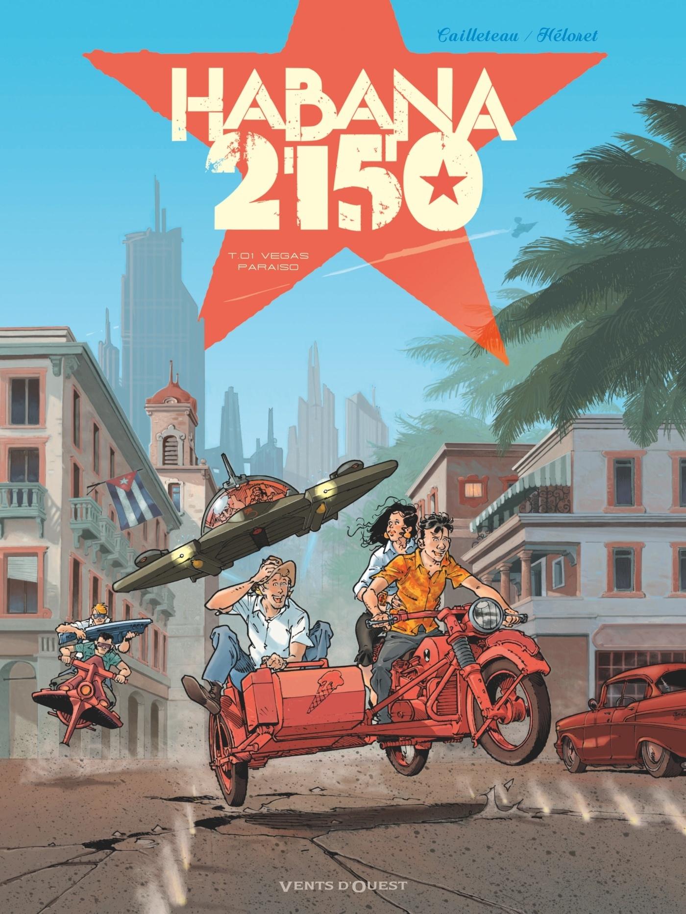 HABANA 2150 - TOME 01 - VEGAS PARAISO
